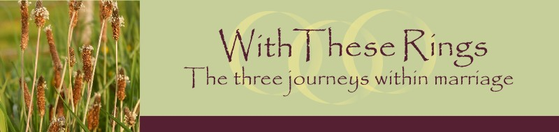 With These Rings - The three journeys within marriage